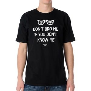 The Casual Industrees Don't Bro Me T Shirt